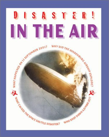 9780739863152: In the Air (The Young Library, Disaster!)