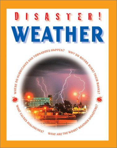 9780739863183: Weather (Disaster!)
