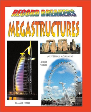 9780739863244: Megastructures (Record Breakers)