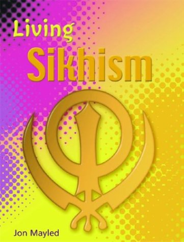 9780739863879: Sikhism (Living Religions)