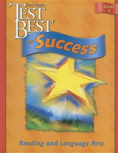 Reading and Language Arts, Level 1 (Test Best for Success) (9780739867129) by Steck-vaughn