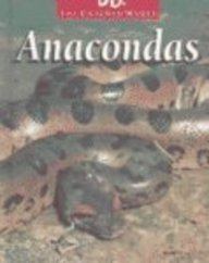 9780739868423: Anacondas (The Untamed World)