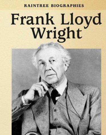 9780739868669: Frank Lloyd Wright (Raintree Biographies)