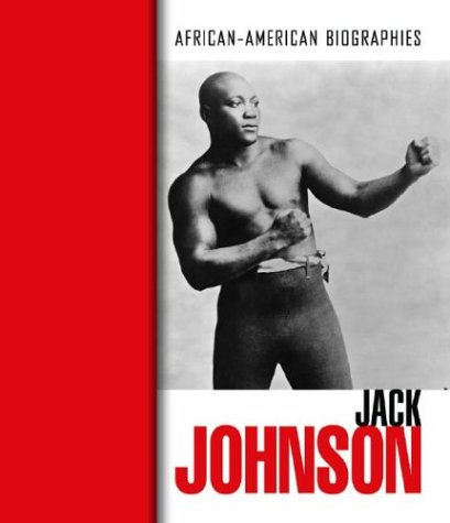 9780739868737: Jack Johnson (African-American Biographies (Raintree Hardcover))