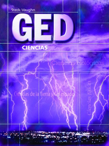 GED: Ciencias (GED Satellite Spanish) (Spanish Edition): Steck-Vaughn