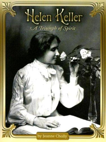 9780739876480: Helen Keller: A Triumph of Spirit (Shutterbug Books: Social Studies)