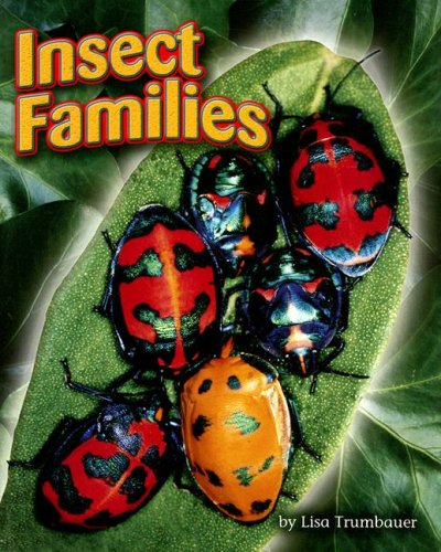 Steck-Vaughn Shutterbug Books: Leveled Reader Insect Families, Science: STECK-VAUGHN