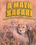 9780739876909: Steck-Vaughn Shutterbug Books: Leveled Reader Math Safari, A: Greater Than, Less Than, and Equal To, Math