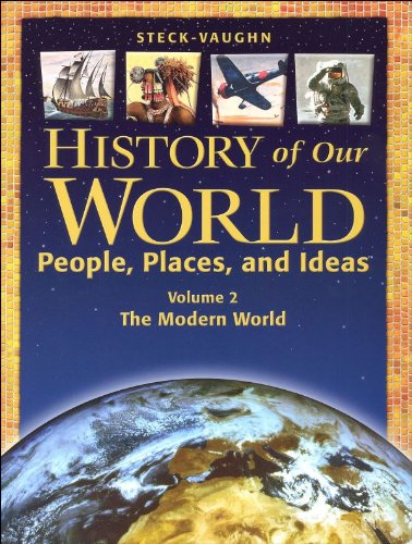 9780739879498: Steck-Vaughn History of Our World: Student Book Volume 2 the Modern World (Crossroads on Ramp)