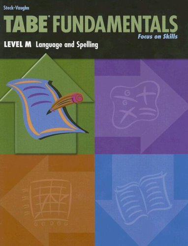 Tabe Fundamentals: Level M, Language and Spelling