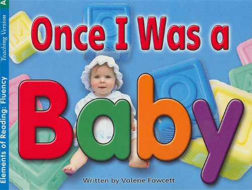 9780739881927: Once I Was a Baby (Elements of Reading: Fluency)