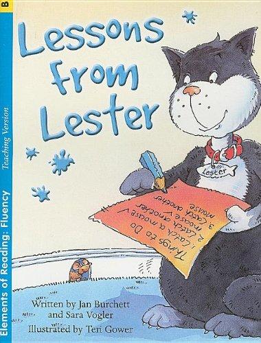 Lessons from Lester (Elements of Reading: Fluency): Burchett, Jan, Vogler,