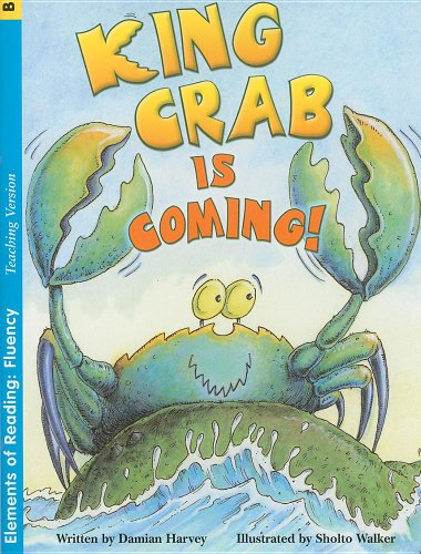 9780739882733: King Crab Is Coming! (Elements of Reading: Fluency)