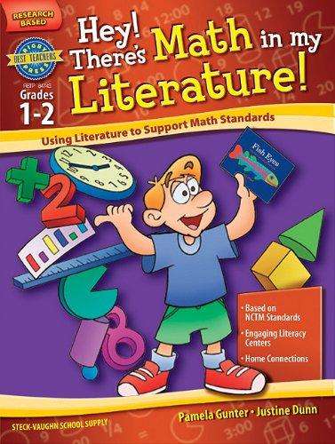 Hey! There's Math in My Literature!: Using: Pamela Gunter, Justine