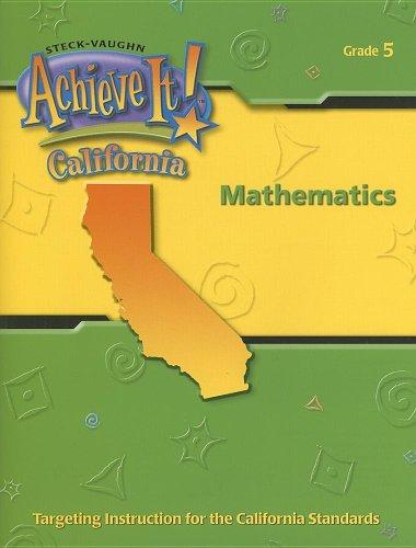 Steck-Vaughn Achieve California: Student Package Mathematics 2004 (Achieve It): STECK-VAUGHN