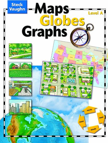 9780739891018: Maps, Globes, Graphs: Student Edition, level A