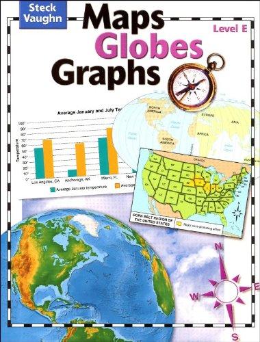 9780739891056: Maps, Globes, Graphs: Student Edition Level E