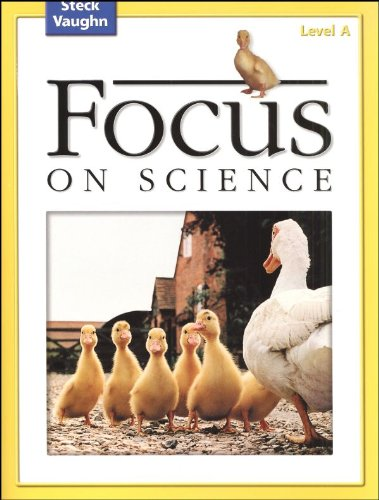 9780739891445: Focus on Science: Student Edition Grade 1 - Level A Reading Level 1
