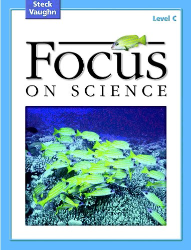 9780739891469: Focus on Science: Student Edition Grade 3 - Level C Reading Level 2.5