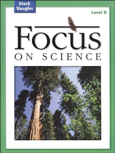 9780739891476: Focus on Science: Student Edition Grade 4 - Level D Reading Level 3