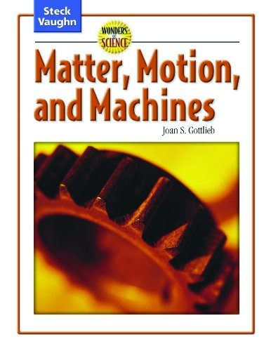 9780739891797: Wonders of Science: Student Edition Matter, Motion, and Machines