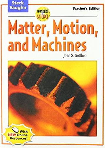 Wonders of Science: Matter, Motion and Machines (0739891855) by Gottlieb