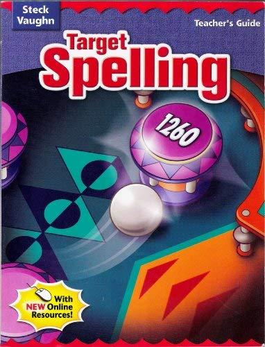 9780739891995: Steck-Vaughn Target Spelling: Teacher's Guide Target Spelling 126 2004