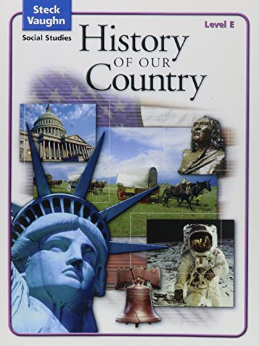 9780739892220: History of Our Country, Level E, Student Edition