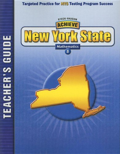 Steck-Vaughn Achieve New York: Teacher's Guide Grade 8 Mathematics 2004: STECK-VAUGHN