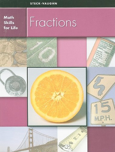 9780739898567: Steck-Vaughn Math Skills for Life: Student Edition Fractions