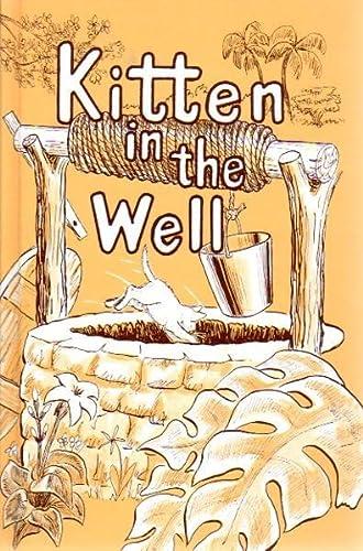 Kitten in the Well: Rod & Staff