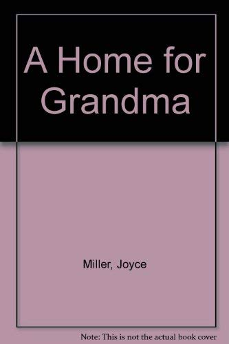 9780739901052: A Home for Grandma