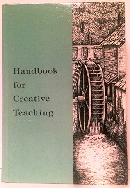 9780739902301: Handbook for Creative Teaching,