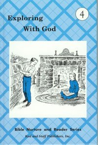 9780739903940: Exploring With God (Bible Nurture and Reader Series, Grade 4)