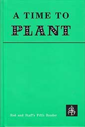 9780739904053: A Time To Plant: Road and Staff's Fifth Reader