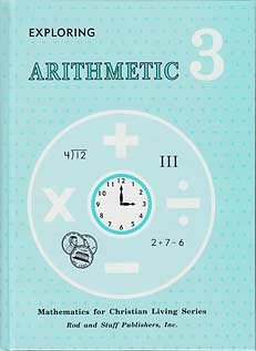 9780739904657: Exploring Arithmetic Grade 3 (Mathematics for Christian Living Series)