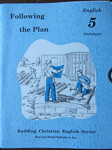 9780739905203: Following the Plan, English 5 Worksheets (Building Christian English Series)