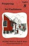 9780739905319: Preparing for Usefulness : English 8