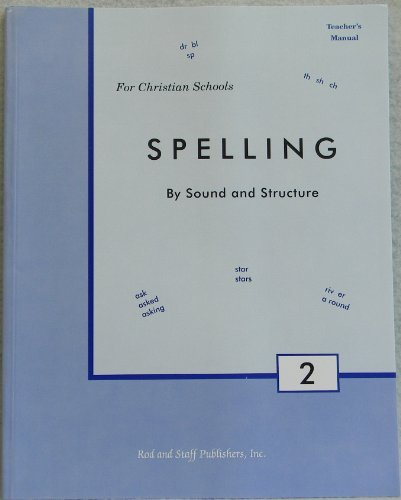 Spelling By Sound and Structure Teacher's Manual: Rod; Staff