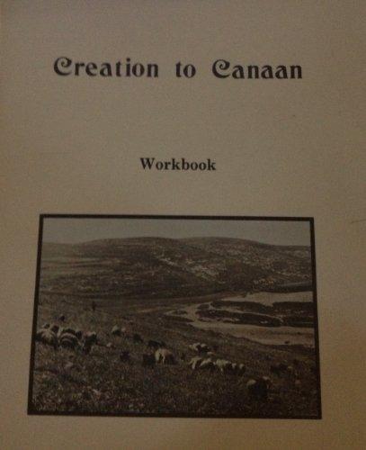 Creation to Canaan : Workbook: Ruth Walter Baer