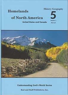 Homelands of North America Grade 5 History/Geography Teacher's Manual: Rod; Staff ...