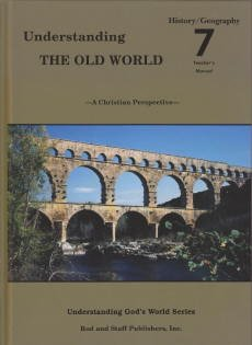 9780739906866: Understanding the Old World Grade 7 History/Geography Teacher's Manual