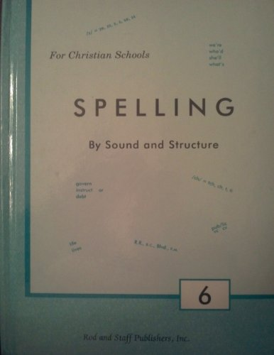 9780739907047: Rod and Staff Publishers, Spelling by Sound and Structure