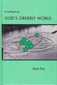 9780739917091: God's Orderly World Grade 9 and 10 Science Pupil Textbook