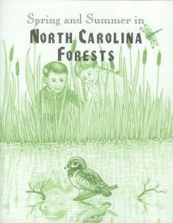 Spring and Summer in North Carolina Forests : Workbook by Teresa DeMars and Alyce DeMars (2006, ...