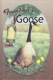 9780739924525: Grandma's Goose