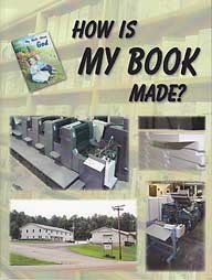 9780739924822: How Is My Book Made?
