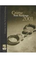 Crime State Rankings 2001: Crime in the: Morgan, Kathleen O'Leary