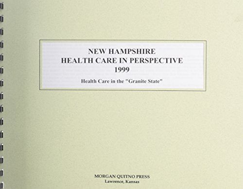9780740100789: New Hampshire Health Care Perspective
