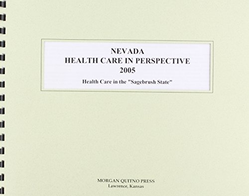9780740115776: Nevada Health Care In Perspective 2005